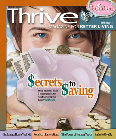 Thrive March 2010 Issue By Thrive Magazine Issuu