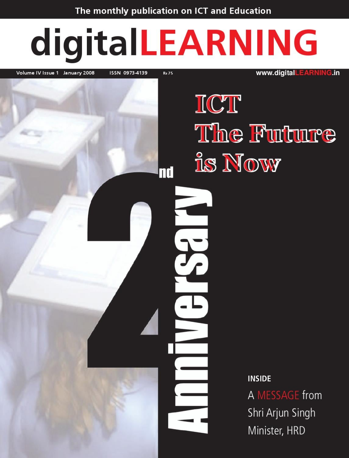 ICT The Future is Now : January 2008 Anniversary Issue by