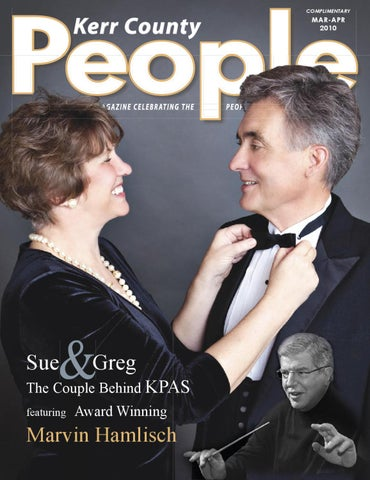 Kerr County People Magazine March April 2010 By Showcase Creations