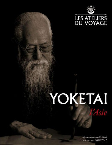 Brochure Yoketai 2010 by Voyages Kuoni - issuu f0a33ca9769