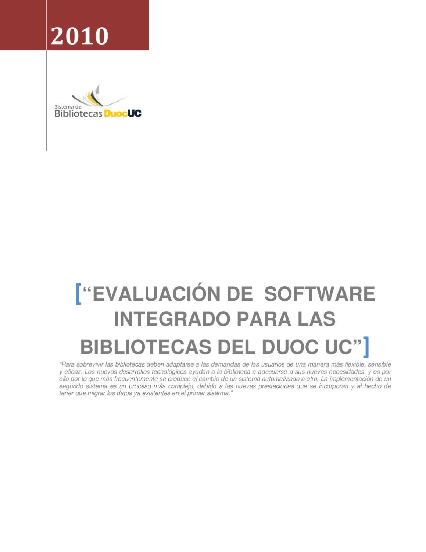 EVALUACIÓN DE SOFTWARE INTEGRADO PARA LAS BIBLIOTECAS DEL DUOC UC ...