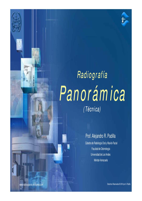 TECNICA RADIOGRAFICA PANORAMICA by Alejandro Padilla - issuu