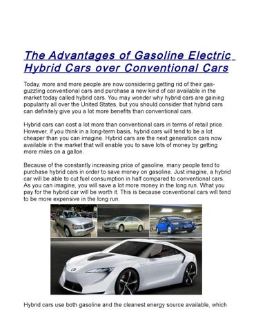 The Advantages Of Gasoline Electric Hybrid Cars Over Conventional Today More And People Are Now Considering Getting Rid Their Gasguzzling