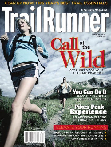b2078b85af4e TrailRunner GEAR UP NOW! THIS YEAR S BEST TRAIL ESSENTIALS One Dirty  Magazine