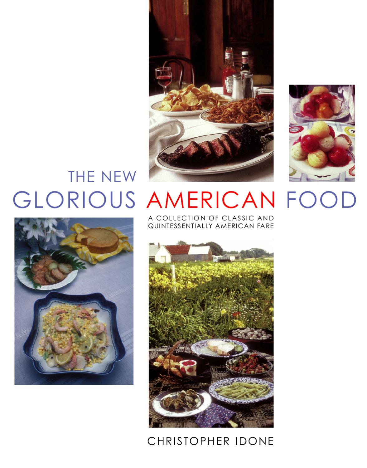 The New Glorious American Food By Welcome Books Issuu