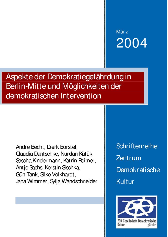 Aspekte der Demokratiegefährdung in Berlin-Mitte und Möglichkeiten ...
