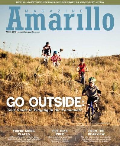 4e1c7f5e Amarillo Magazine | April 2010 by Amarillo Magazine - issuu