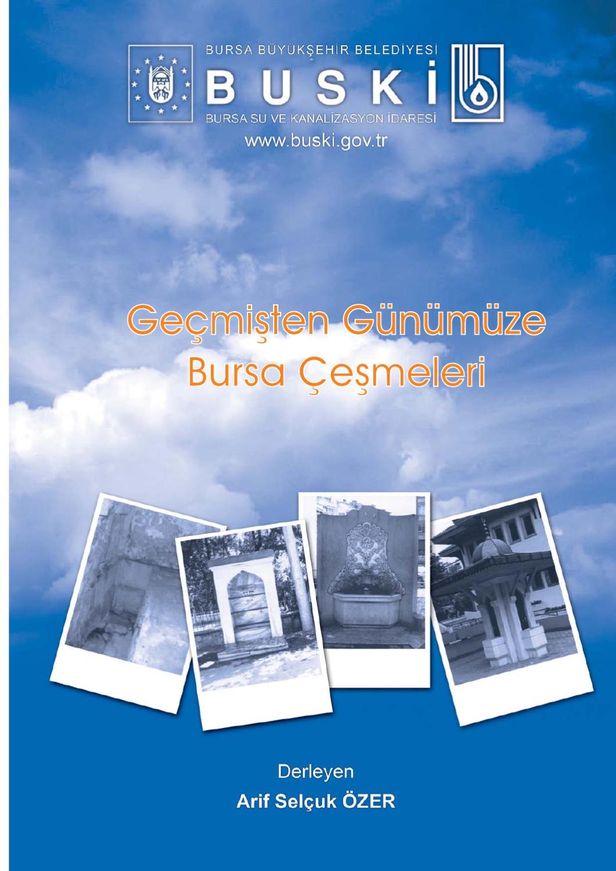 Gecmisten Gunumuze Bursa Cesmeleri By Bilal Yildiz Issuu