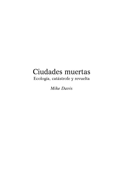 Ciudades muertas - Mike Davis by Autonomia Emancipacion - issuu