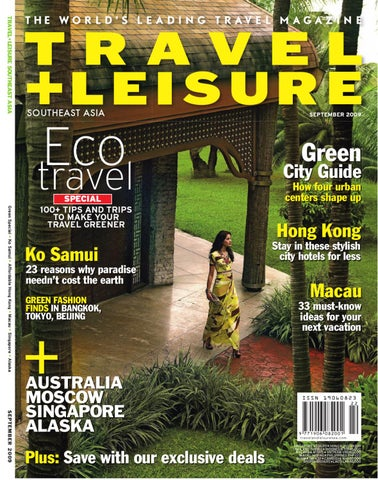 4c90714dc September 2009 by Travel + Leisure Southeast Asia - issuu