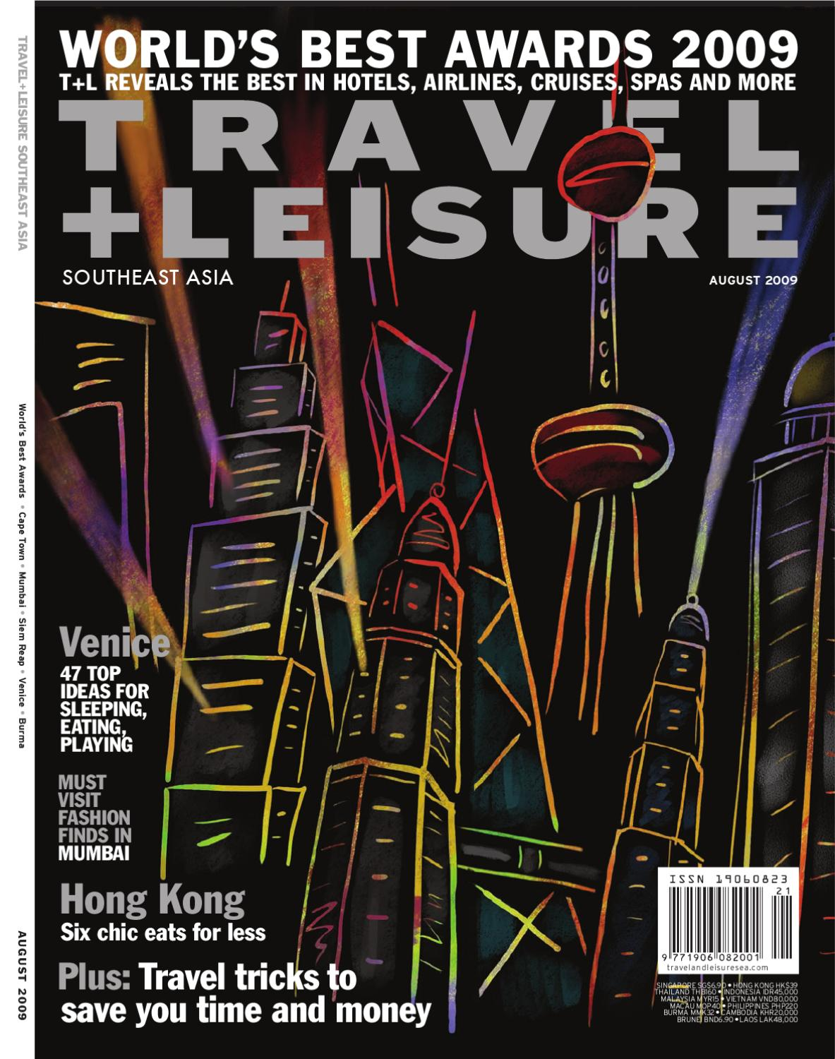 6d54c08db8054d August 2009 by Travel + Leisure Southeast Asia - issuu