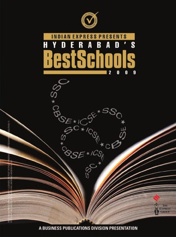Best Schools of Hyderabad 2009 by Indian Express - issuu