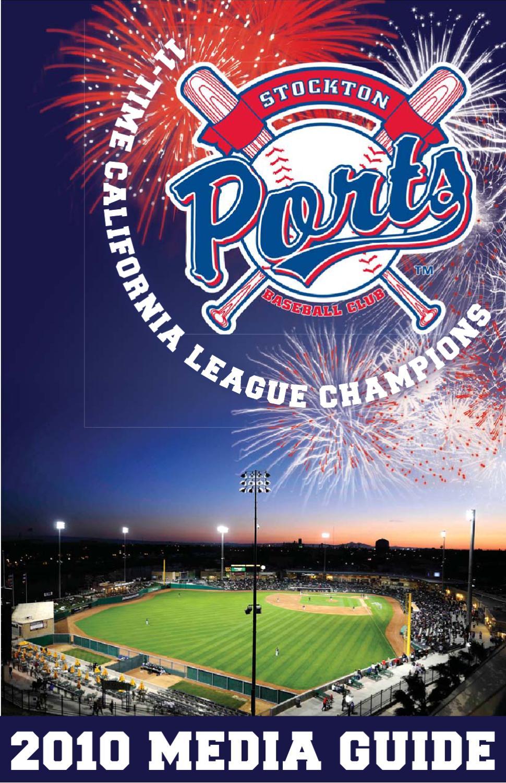 2010 Stockton Ports Media Guide by Kristin Pratt - issuu