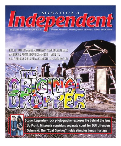 a3c7ba6529c Missoula Independent by Independent Publishing - issuu