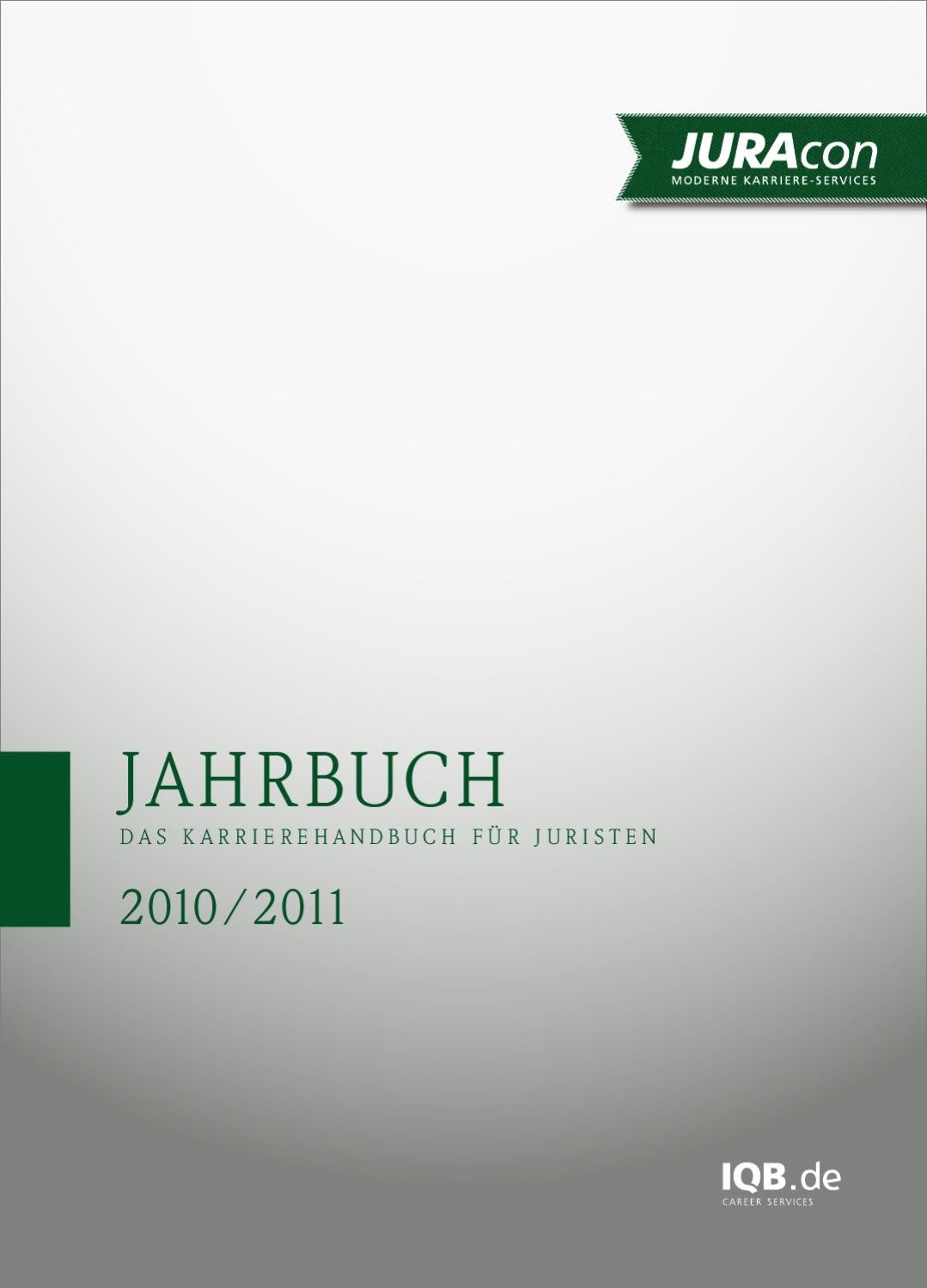 JURAcon Jahrbuch 2010/2011 by IQB Career Services AG - issuu