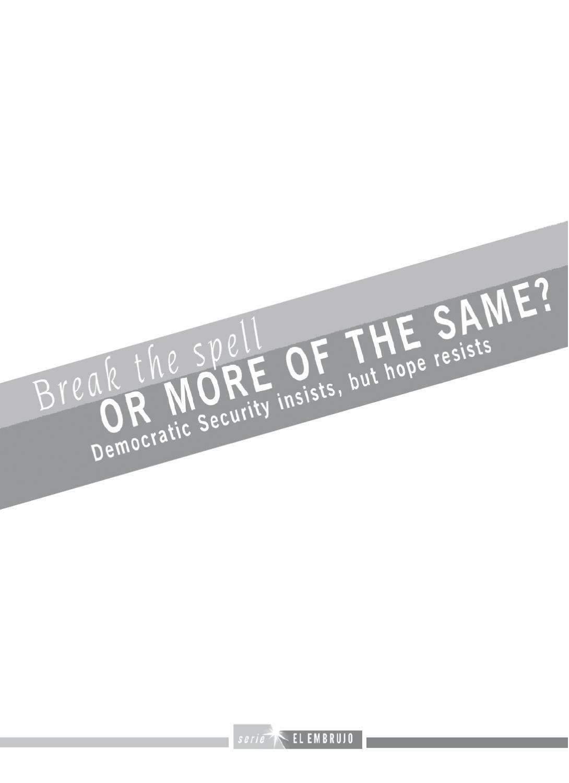 Break The Spell Or More Of The Same By Corporación De