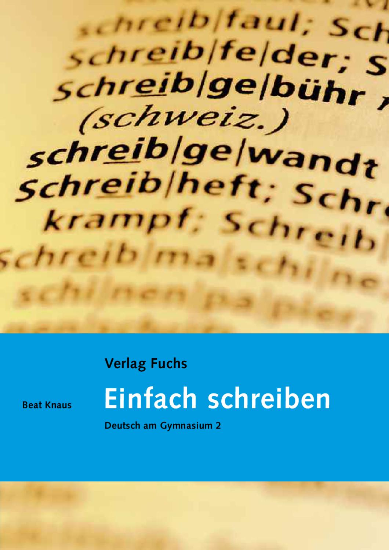 Einfach schreiben by Verlag Fuchs AG - issuu