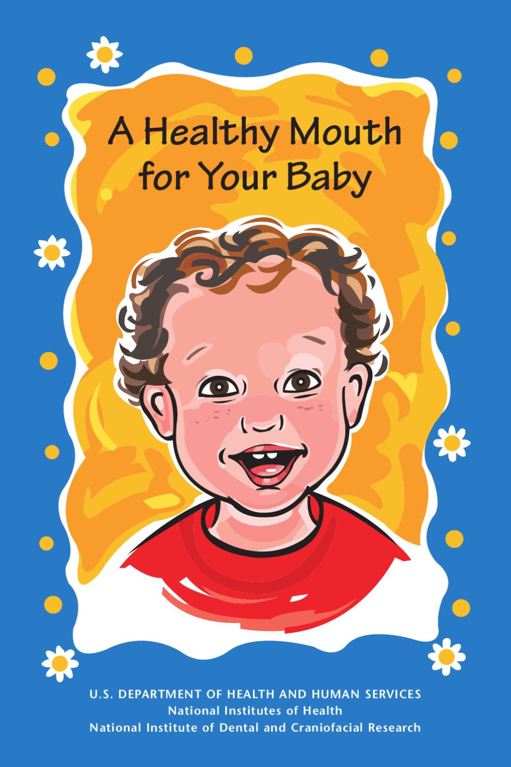 A Healthy Mouth For Your Baby (PDF) by Kainoa Trotter - Issuu