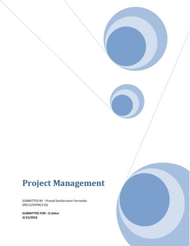 project management assignment by prasad fernando issuu project management submitted by prasad sandaruwan fernando 09 12 dipm 116 submitted for g sekar 3 13 2010