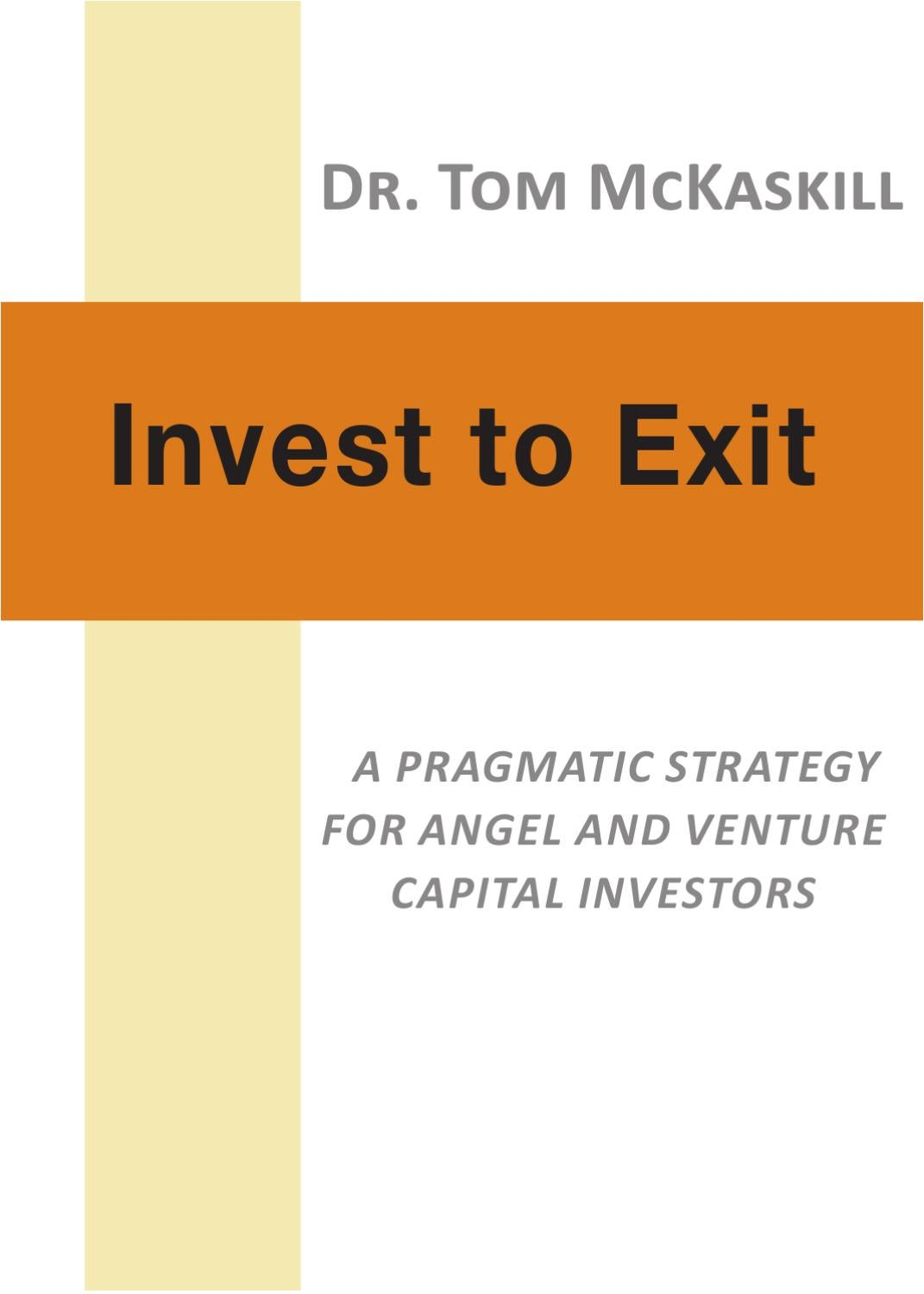 Invest To Exit A Pragmatic Strategy For Angel And Venture Capital All In Mall Circuit Continuity Tester New Pricefallscom Investors By Philip Bateman Issuu