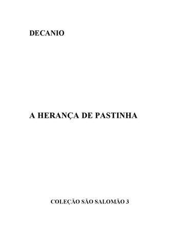 A Herança De Mestre Pastinha Angelo Augusto Decanio Filho
