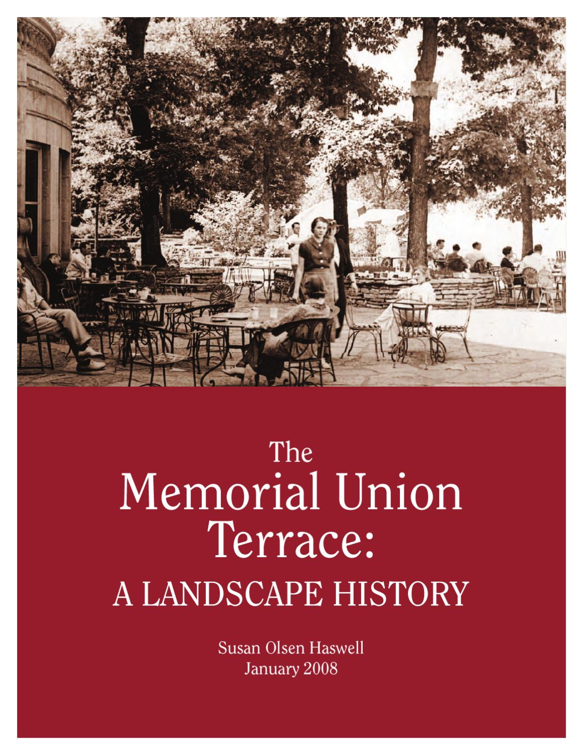 The Memorial Union Terrace A Landscape History by Wisconsin Union ...