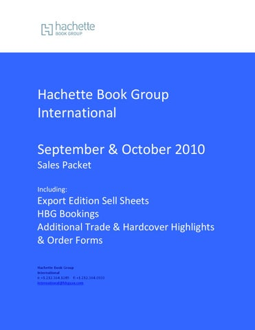 91afd4d19d2 Hachette Book Group International September & October 2010 Sales Packet  Including: Export Edition Sell Sheets HBG Bookings Additional Trade &  Hardcover ...