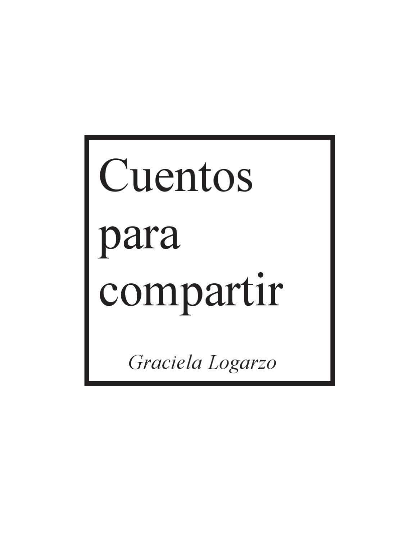 Cuentos para compartir by Graciela Logarzo - issuu