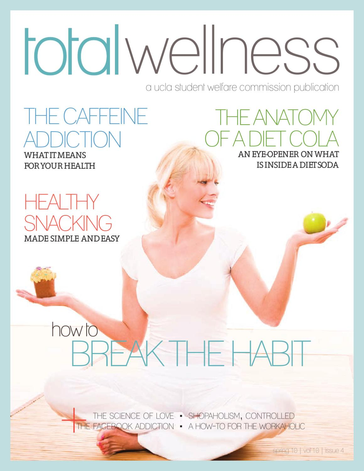 The Break The Habit Issue By Total Wellness Magazine Issuu