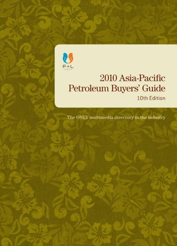 10th Asia-Pacific Petroleum Buyers' Guide by F&L Asia Inc  - issuu