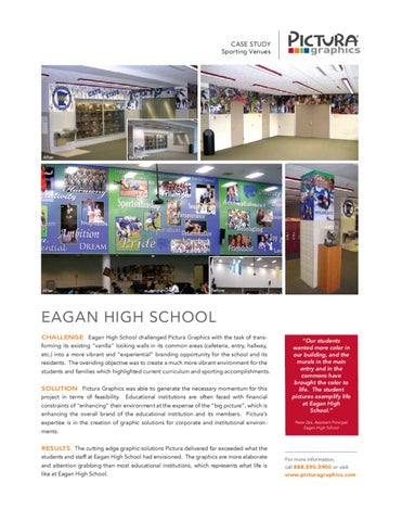 Pictura Graphics: Eagan High School Case Study by Pictura
