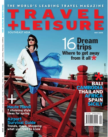 May 2008 by Travel + Leisure Southeast Asia - issuu 8e493d2b0d9b5