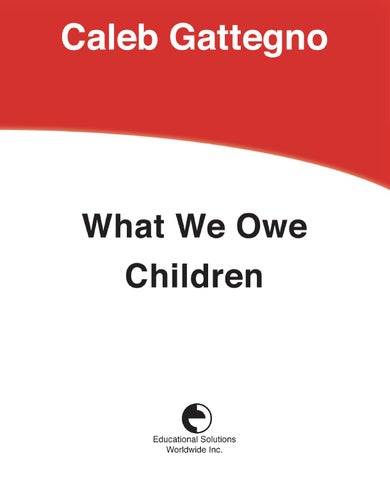 What We Owe Children By Educational Solutions Worldwide