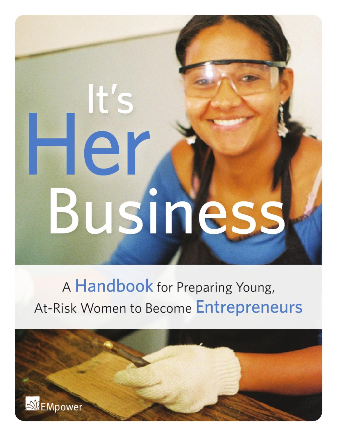 Its Her Business - A Handbook for Preparing Young,At-Risk Women to Become  Entrepreneurs by EMpower - The Emerging Markets Foundation - issuu