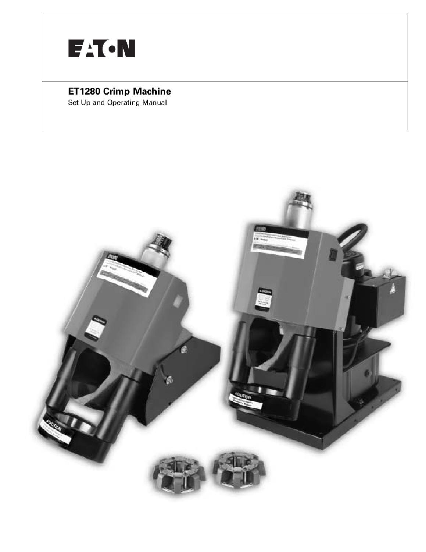 ET1280 Crimper Manual - Eaton Aeroquip by Murdock Industrial Inc ...