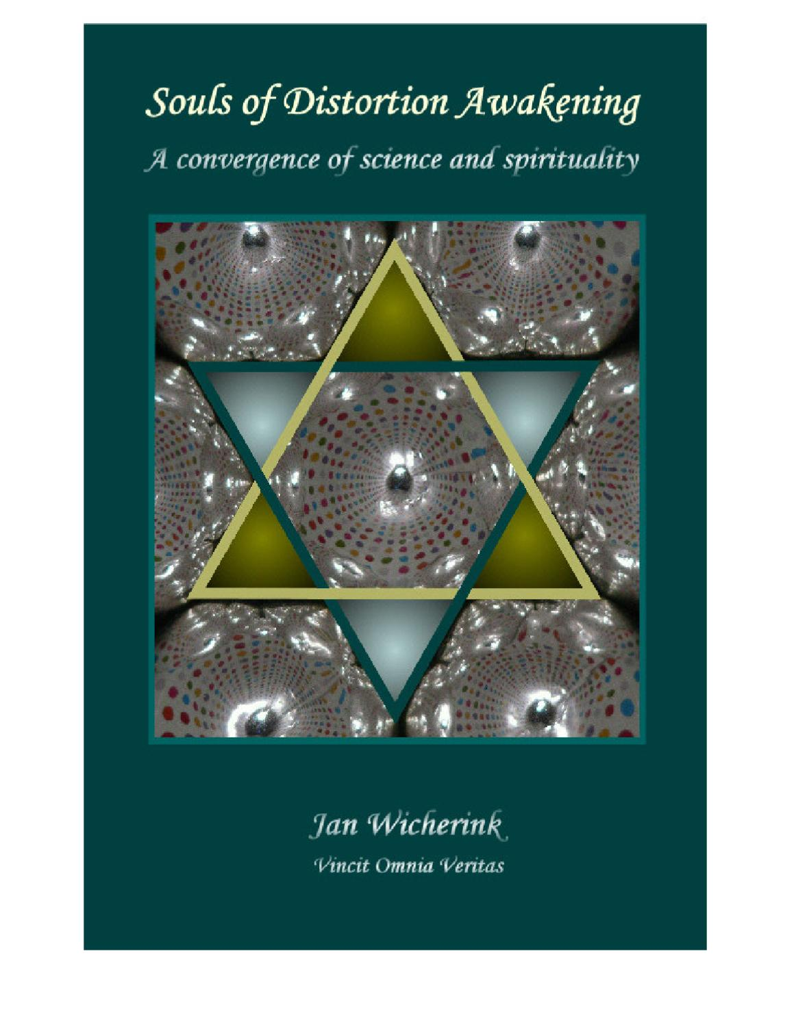 Jan Wicherink - Souls of Distortion Awakening - A convergence of