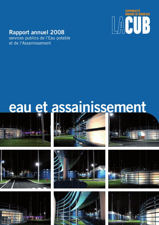 Rapport 2008 eau potable et de l assainissement by - Assainissement bordeaux ...