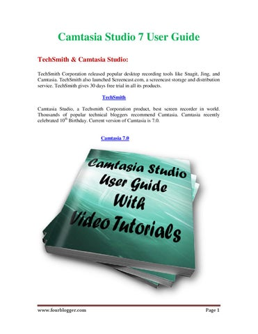 Camtasia studio 7 user guide by fourblogger by mathan raj issuu camtasia studio 7 user guide techsmith camtasia studio techsmith corporation released popular desktop recording tools like snagit jing and camtasia ccuart Gallery