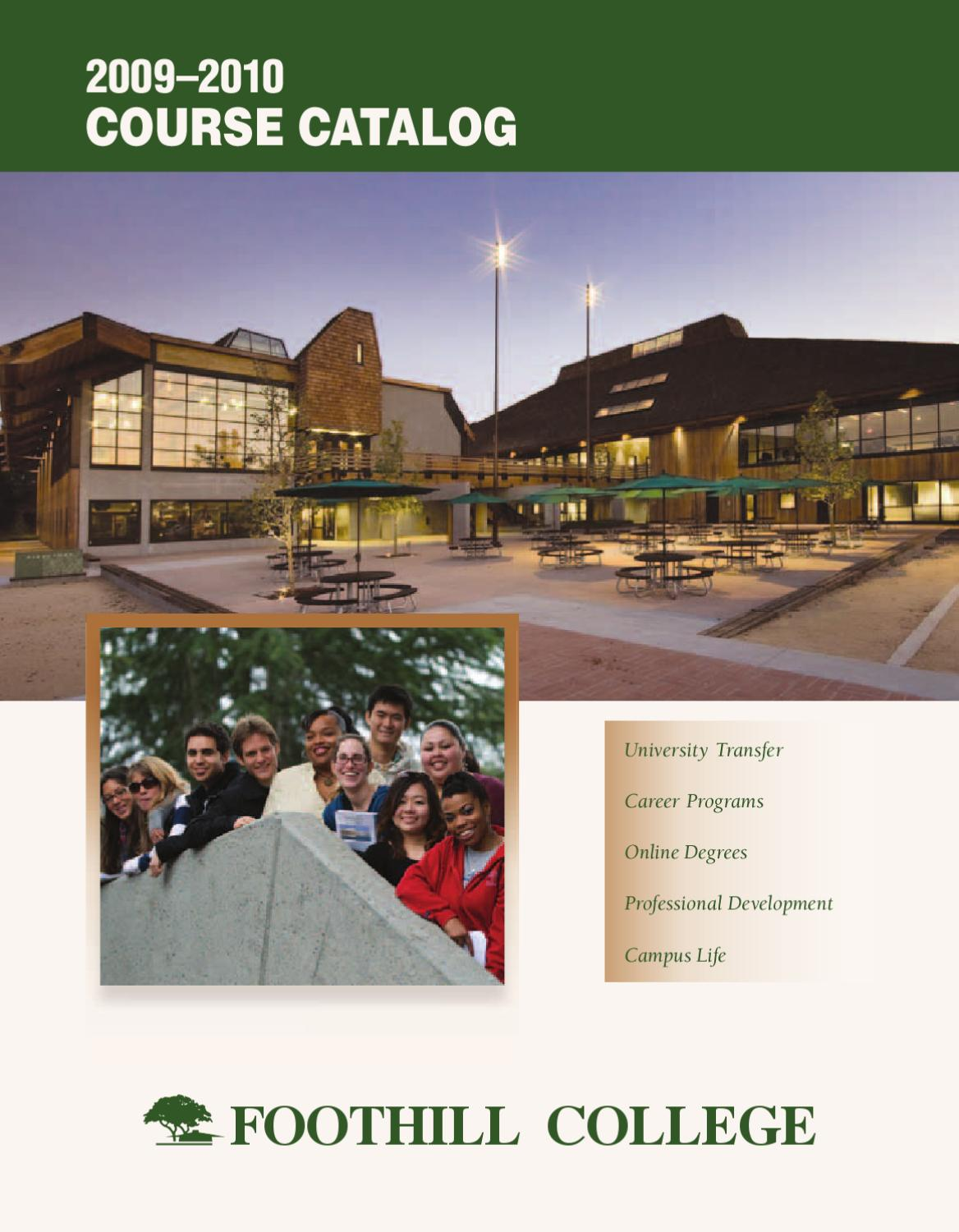 Foothill College Course Catalog 2009 2010 By Foothill