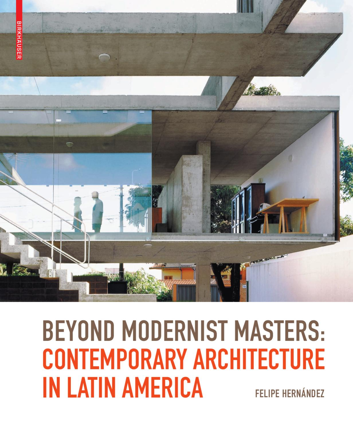 Beyond Modernist Masters Contemporary Architecture in Latin