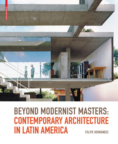 Beyond Modernist Masters – Contemporary Architecture in Latin ...