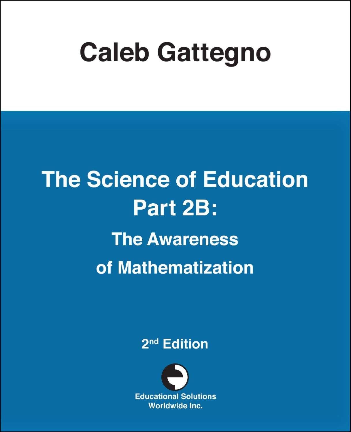 The Science of Education Part 2B: The Awareness of Mathematization ...