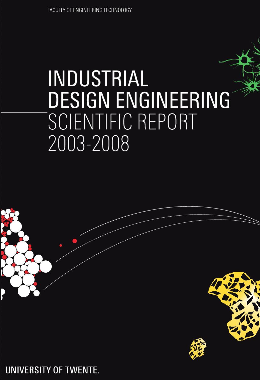 Utwente Scientific Report 2003 2008 Industrial Design Engineering By Rob Hulsbosch Issuu