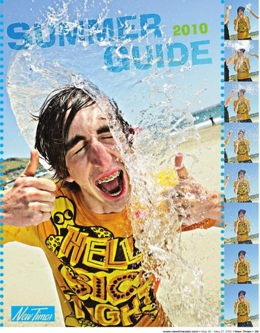 6cee6afb7a6 New Times Summer Guide 2010 by New Times