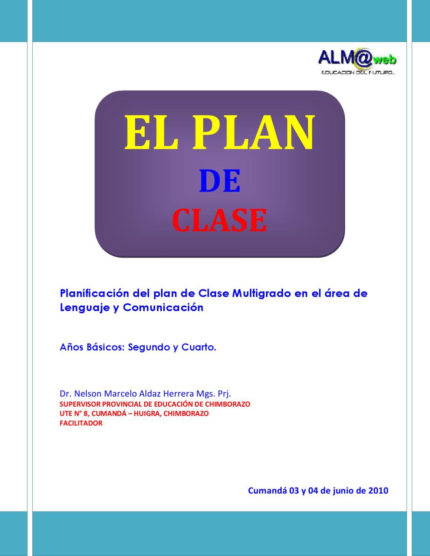 El Plan de Clase 2010 by Nelson Marcelo Aldaz Herrera - issuu