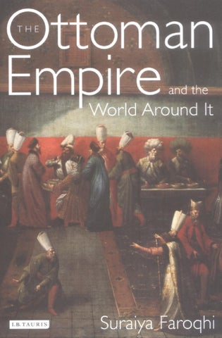 The ottoman empire and the world around it by ahmet ak issuu t he o ttoman e mpire and the w orld a round i t fandeluxe Choice Image