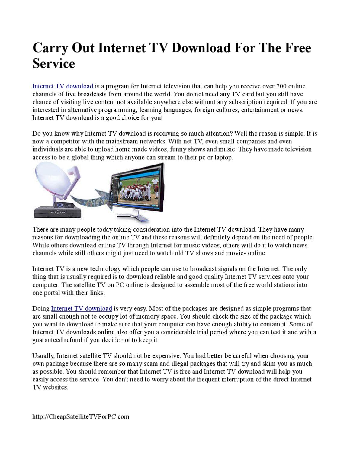 Carry Out Internet TV Download For The Free ServiceThis is a