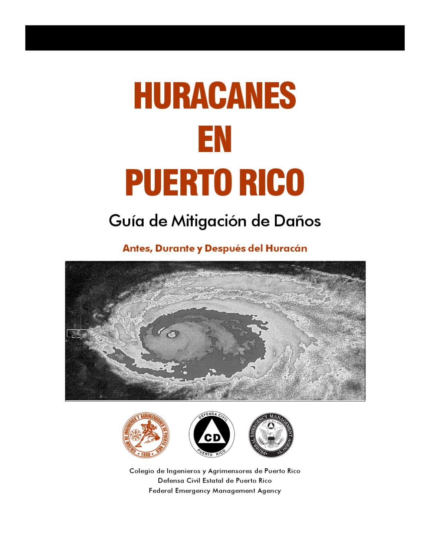 Huracanes en Puerto Rico: Guia de Mitigación de Daños by Colegio de ...