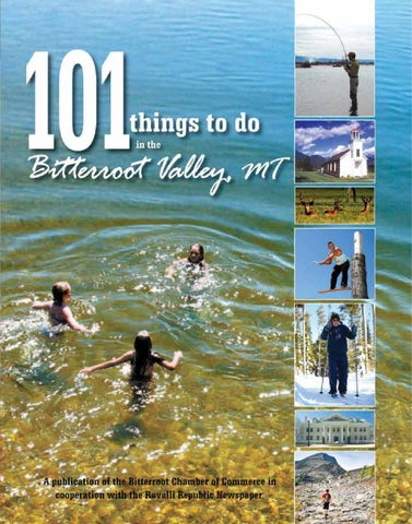 101 Things To Do In The Bitterroot Valley Mt By Ravalli Republic