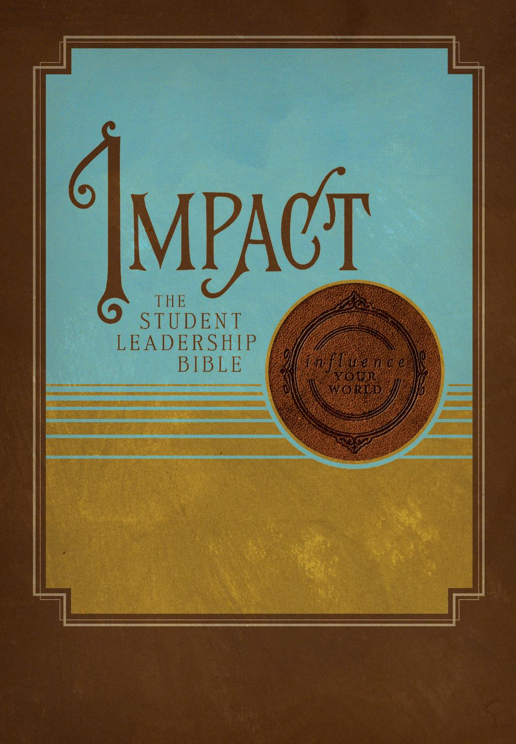 Impact The Student Leadership Bible by Thomas Nelson Bibles - issuu